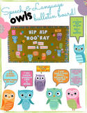 Speech & Language OWLS! (bulletin board & signs}
