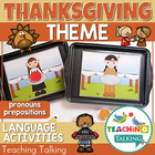Speech Therapy: Pronouns & Prepositions for Thanksgiving