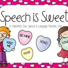 Speech is Sweet! A Valentine's Day Speech & Language Thema