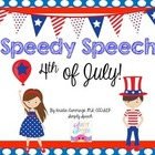 Speedy Speech: 4th of July!