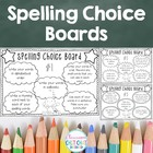 Spelling Choice Boards - For Homework or Literacy Rotations