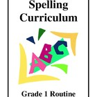 Spelling Curriculum - Grade 1 Routine, Activities and Printables
