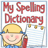 Spelling Dictionary - Fry Sight Words - Grammar Writing Resource