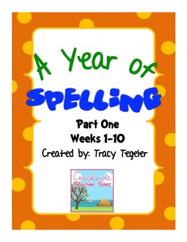 Spelling Year Program Parts 1, 2, & 3