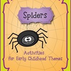 Spiders:  Activities for Preschool and Kindergarten Themes