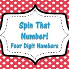 Spin That Number!  Four Digit Numbers