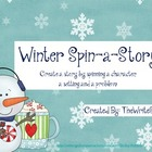 Winter Writing:  Spin-a-Story {CCSS}