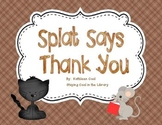 Splat Says Thank You Literacy and Writing Activities