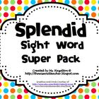 Splendid Sight Word Super Pack!