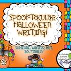 Spooktacular Halloween Writing - Set 1 - {Someone, Wanted,