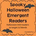 Spooky Halloween Emergent Readers (3 books targeting /s/ blends)