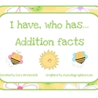 Spring: I have, Who has...Addition Facts