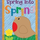 Spring Into Spring: Spring Activities, Centers & Games for