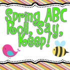 "Spring Literacy Station ""Roll Say Keep ABC"""