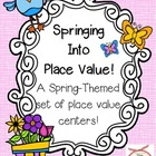 Spring Place Value Centers!