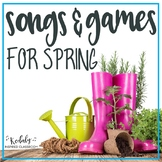 Spring Songs and Activities
