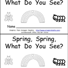 Spring, Spring, What Do You See Kindergarten Emergent Reader book