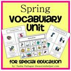Spring Vocabulary Unit {for Special Education or Early Childhood}