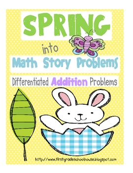 Spring into Math Story Problems Addition