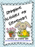 Springtime Activities for Elementary