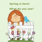 Springtime I see + size + color + object - Picture Exchang