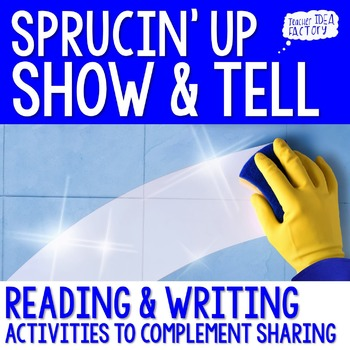 Sprucin' Up Share Time: Common Core Aligned Writing Activities