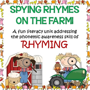 Spying Rhymes on The Farm. A Fun Rhyming Unit For Pre-k to