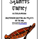 """Squanto's Journey"", by J. Bruchac, Comp. Questions and Projects"