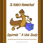 Squirrels Comprehensive Unit Study, K-5