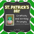 St. Patrick's Day Craftivity and Writing Prompts {Common C