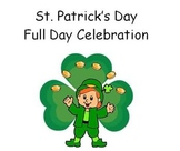 St. Patrick's Day -  Full Day Leprechaun Lesson Plans