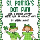 St. Patrick's Day Fun!  Math & Literacy Activities aligned