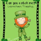 St. Patrick's Day- How to Catch a Leprechaun