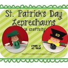St. Patrick's Day - Leprechaun - A craft activity!