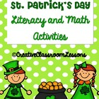 St. Patrick's Day  and March Literacy and Math Centers and
