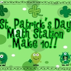 "St Patrick's Day Math Station ""Make 10!"""
