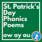 St. Patrick's Day Phonics Poems: Phonics Poetry for ow, ay, au