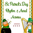 St. Patrick's Day Rhythm and Aural Activities