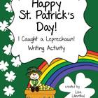 St. Patrick's Day Narrative Writing Freebie ~ I Caught a L