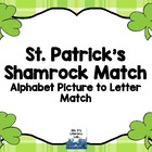 St. Patty's Shamrocks- Alphabet Picture to Letter Clip It Cards