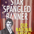 Star Spangled Banner Lesson: Our National Anthem