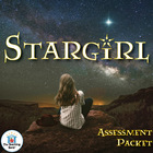 Stargirl  by Jerry Spinelli Assessment Packet