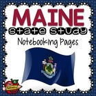 State Study - Maine State Study Notebooking Pages