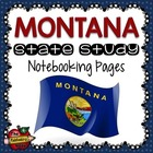 State Study - Montana State Study Notebooking Pages