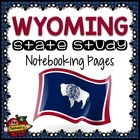 State Study - Wyoming Island State Study Notebooking Pages