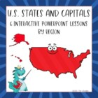 States + Capitals Interactive PowerPoints All Six Regions