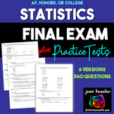 Statistics Final - Review - Study Guide- Exam - 6-versions