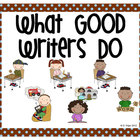 Stick Figure What Good Writers Do Posters: Chocolate Brown