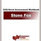 Stone Fox - Common Core Aligned Assessment Packet