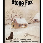 Stone Fox:  Thinking and Writing Prompts/Graphic Organizer